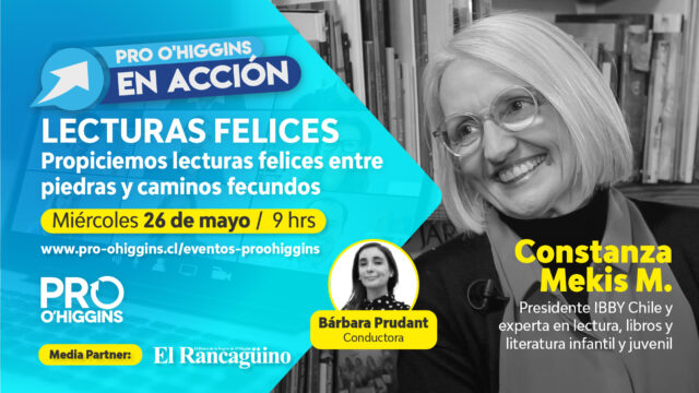 """""""Lecturas Felices"""" con Constanza Mekis continúan los encuentros virtuales de Pro O'Higgins en Acción"""